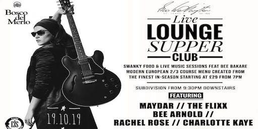 Live Lounge Supper Club -  Subdivision.