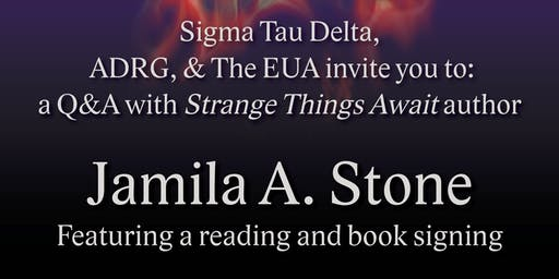Strange Things Await - A Reading and Q&A With Jamila Stone