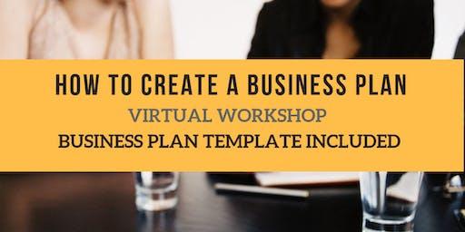 CREATING A BUSINESS PLAN - VIRTUAL WORKSHOP