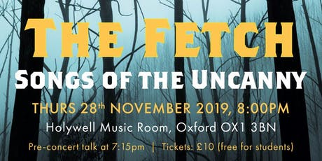The Fetch: Songs of the Uncanny tickets