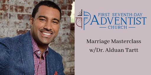 Marriage Masterclass w/Dr. Alduan Tartt