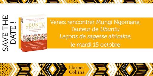 UBUNTU, Leçons de sagesse africaine