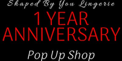 SHAPED BY YOU LINGERIE '1' YEAR ANNIVERSARY CELEBRATION