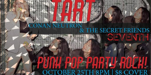 Punk Pop Party Rock! Feat. Tart-Conan Neutron & The Secret Friends-Seventh