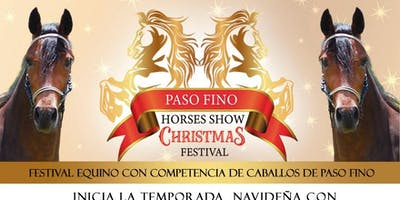 Show de Caballos de Paso Fino & Christmas Festival