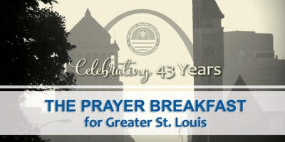 The Prayer Breakfast for Greater St. Louis