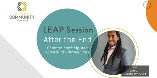 LEAP Session: After the End