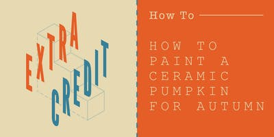How to Paint Ceramic Pumpkins for Autumn