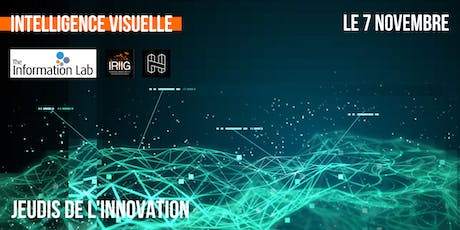 "Jeudi de l'innovation IRIIG : ""Intelligence visuelle"" billets"