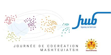 Journée de co-création à Mashteuiatsh billets