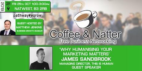 Birmingham Coffee & Natter - Free Business Networking Fri 25th Oct 2019 tickets