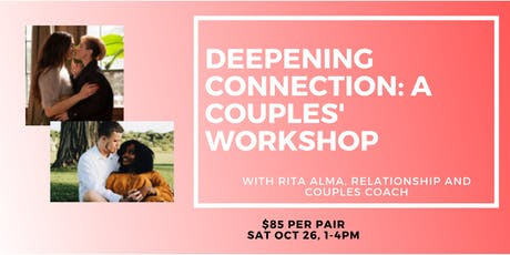 Deepening Connection: A Couples' Workshop billets