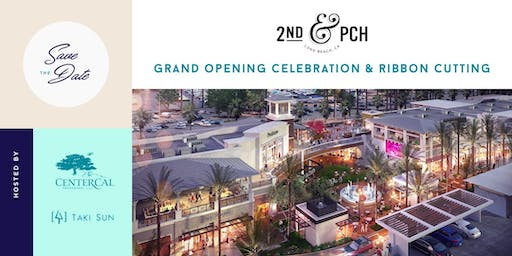 2ND & PCH Grand Opening Celebration & Ribbon Cutting