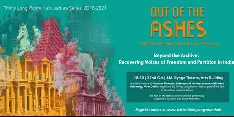 Beyond the Archive: Recovering Voices of Freedom and Partition in India tickets
