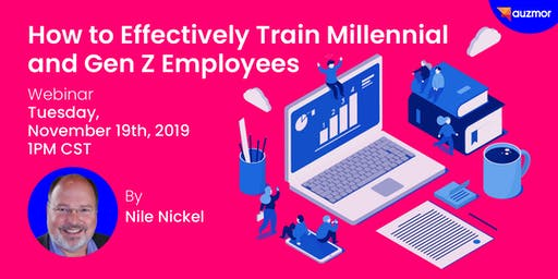 How to Effectively Train Millennial and Gen Z Employees