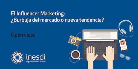 El Influencer Marketing: ¿Burbuja del mercado o nueva tendencia? entradas