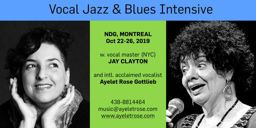 Jay Clayton & Ayelet Rose - Jazz and Blues Intensive!