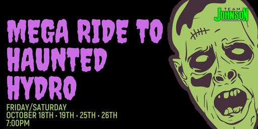 Team Johnson's Mega Ride to Haunted Hydro