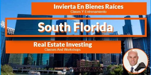 Invierta En Real Estate - Miami