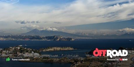 OffRoad Ognissanti Edition: Napoli & la Costiera Amalfitana biglietti