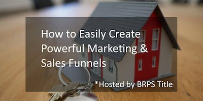 How to Create Funnels to Automate Branding, Marketing & Sales Efforts