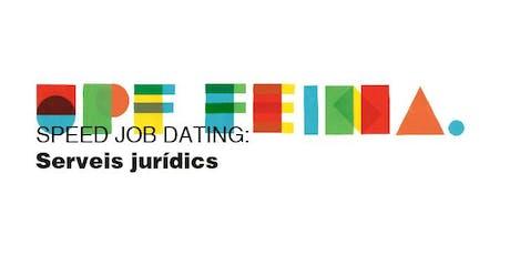 SPEED JOB DATING: SERVEIS JURÍDICS entradas