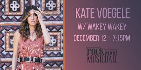 Kate Voegele w/ Wakey Wakey tickets