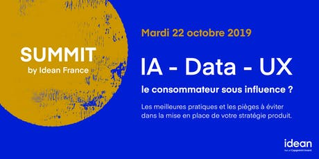 Summit Idean France - IA, Data, UX : le consommateur sous influence ? billets