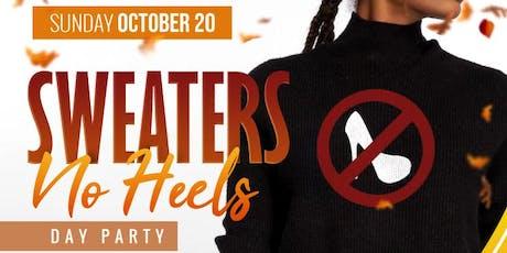 Sweaters...No Heels tickets