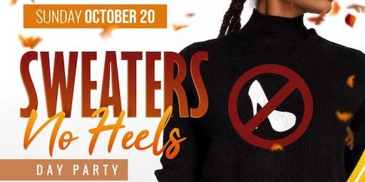 Sweaters...No Heels