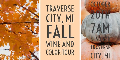 Traverse City, MI Fall Wine and Color Tour