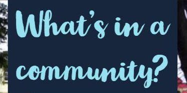 What's in a community?