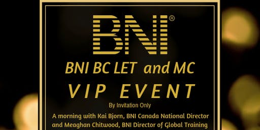 BNI BC Leadership Executive Team and Membership Committee VIP Event