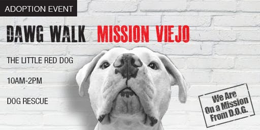 Little Red Dog Adoption Event - DAWG Walk Mission Viejo