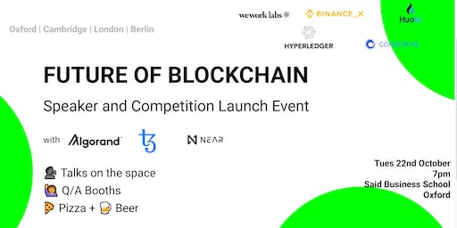 Future of Blockchain Speaker and Launch Event Oxford