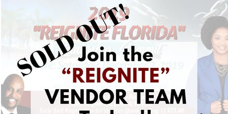 "VENDOR OPPORTUNITIES 2019 ""REIGNITE FLORIDA"" Leadership Summit tickets"