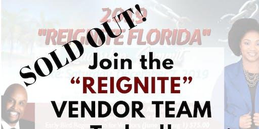 """VENDOR OPPORTUNITIES 2019 """"REIGNITE FLORIDA"""" Leadership Summit"""