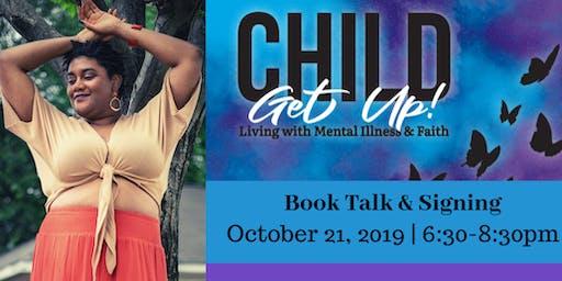 """Child, Get Up!"": Book Talk/Signing"