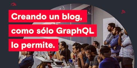OpenClass - Creando un blog como sólo GraphQL lo permite// CDMX // entradas