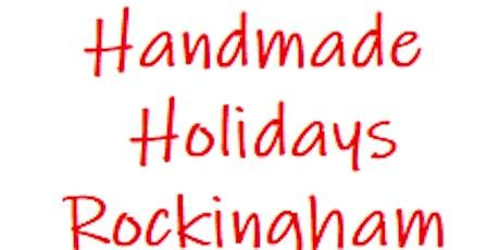 Handmade Holidays in Rockingham County tickets