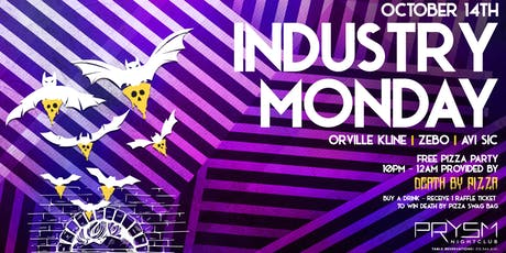 INDUSTRY MONDAY: DEATH BY PIZZA TAKEOVER tickets