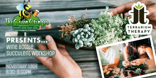 Wine Bottle Succulent Workshop at Green Stinger