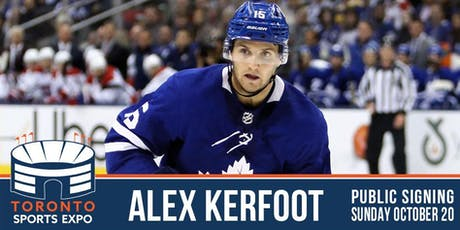 Alex Kerfoot Signing at the Toronto Sports Expo tickets