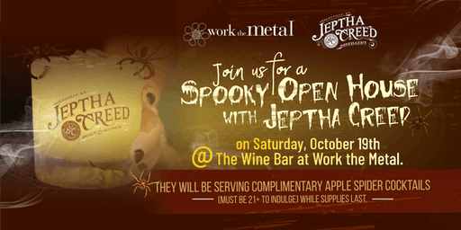Spooky Open House with Jeptha Creed at Work the Metal
