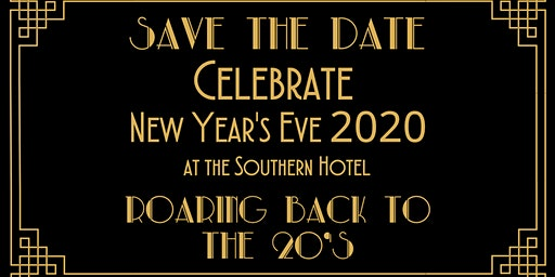 Roaring Back To The Twenties - NYE at Southern Hotel