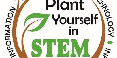 2019 Plant Yourself in STEM