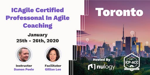 Agile Coach Workshop with ICP-ACC Certification Toronto Jan 25