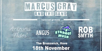 Marcus Gray - Plus special guests.