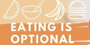 Eating is Optional: Hands-on experience for parents and their Picky Eaters