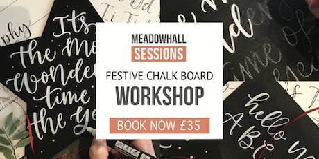 Festive Chalk Board & Faux Calligraphy Workshop tickets
